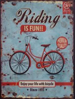 Riding Is Fun Bicycle metalen reclamebord